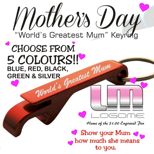 "Mother's Day Engraved Keyring ""World's Greatest Mum"""