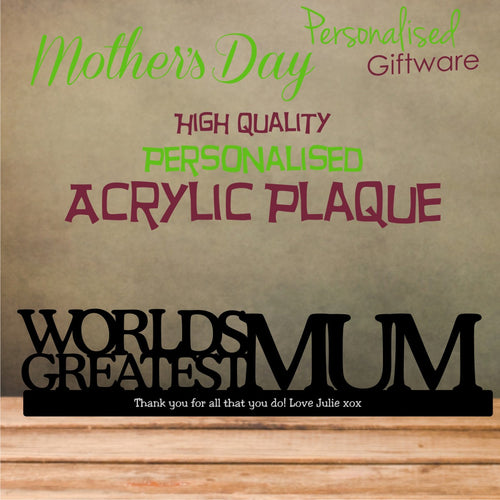 "High Gloss ""WORLDS GREATEST MUM"" Personalised Acrylic Plaque"