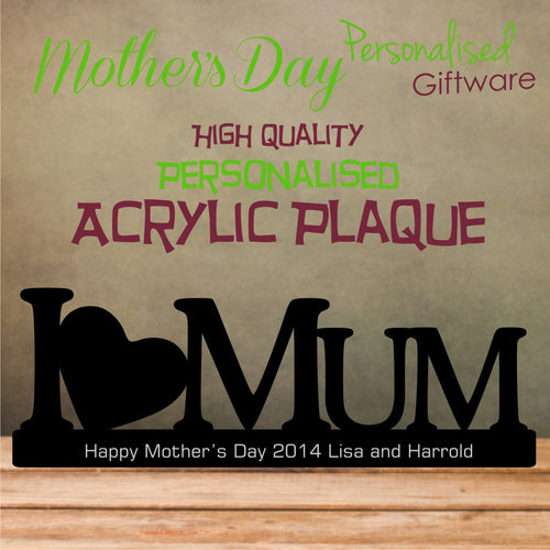 "High Gloss ""I LOVE MUM"" Personalised Acrylic Plaque"