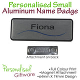 Personalised SMALL ALUMINUM PLATED Name Badge - MAGNET Backing