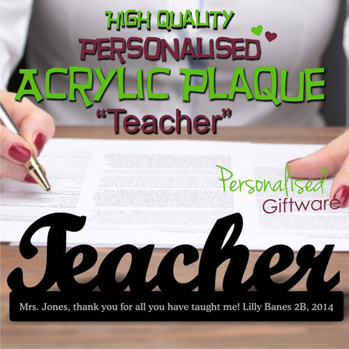 "High Gloss Script ""Teacher"" Personalised Acrylic Appreciation Plaque"