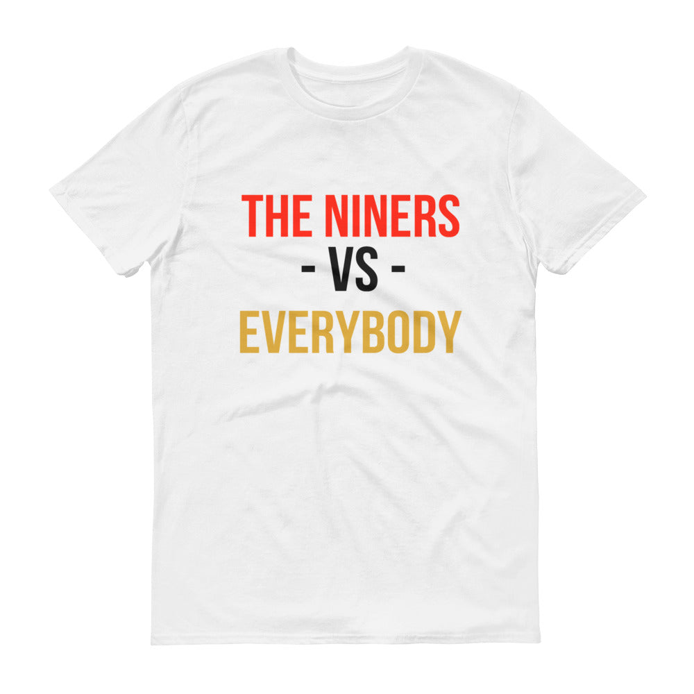 The Niners Football Vs. Everybody Short-Sleeve T-Shirt