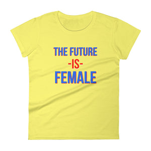 The Future Is Female Political Empowerment Women's short sleeve t-shirt