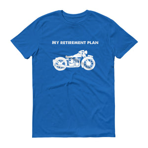 My Retirement Plan Motorcycle Short-Sleeve T-Shirt