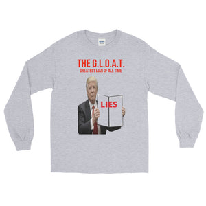 The G.L.O.A.T. Executive Lies Long Sleeve T-Shirt