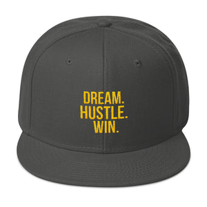 Dream. Hustle. Win. Snapback Hat