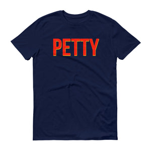 Petty Personality Trait Short-Sleeve T-Shirt