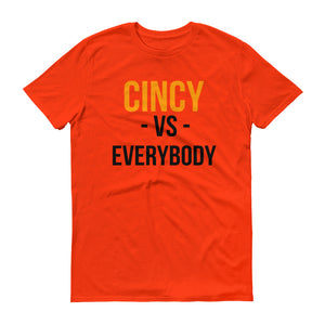 Cincy Bengals Vs. Everybody Short-Sleeve T-Shirt