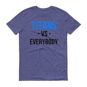 Tennessee Titans Football Vs. Everybody Short-Sleeve T-Shirt