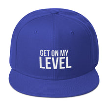 Get On My Level Snapback Hat