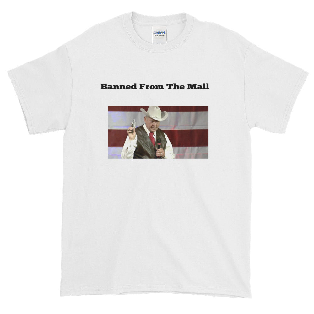 Roy Moore Banned From The Mall Short-Sleeve T-Shirt