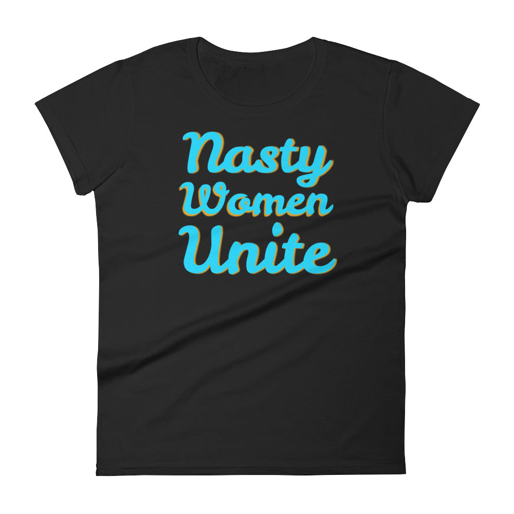 Nasty Women Unite Women's short sleeve t-shirt