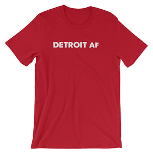 Detroit AF Short-Sleeve Unisex T-Shirt