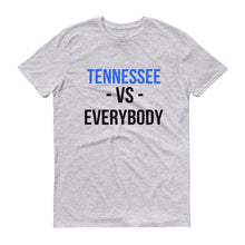 TENNESSEE VS EVERYBODY Short-Sleeve T-Shirt