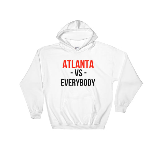 ATLANTA vs. EVERYBODY Hoodie