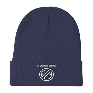 You Don't Want No Smoke Knit Beanie