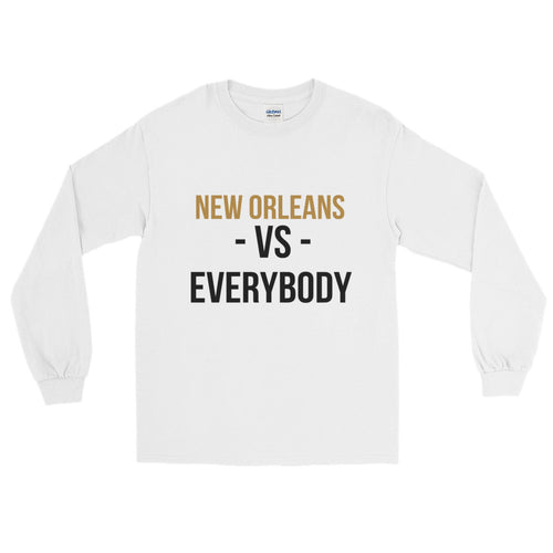 NEW ORLEANS vs.Everybody Long Sleeve T-Shirt