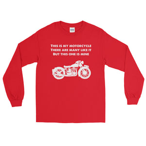 This is My Motorcycle Long Sleeve T-Shirt