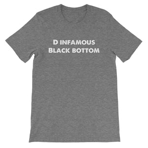 D INFAMOUS Black Bottom Short-Sleeve Unisex T-Shirt