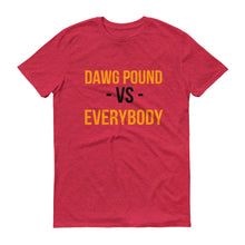 Dawg Pound Vs. Everybody Short-Sleeve T-Shirt