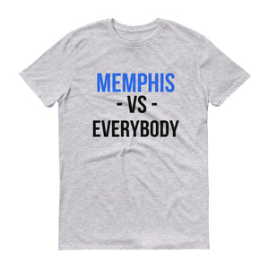 MEMPHIS VS. EVERYBODY Short-Sleeve T-Shirt