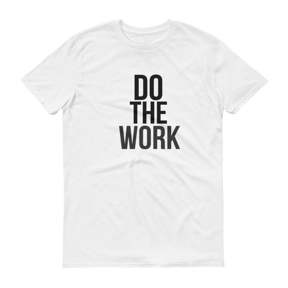 Do The Work Short-Sleeve T-Shirt