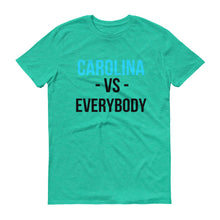 CAROLINA VS. EVERYBODY Short-Sleeve T-Shirt
