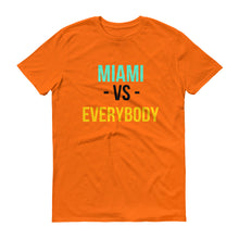 MIAMI VS. EVERYBODY Short-Sleeve T-Shirt