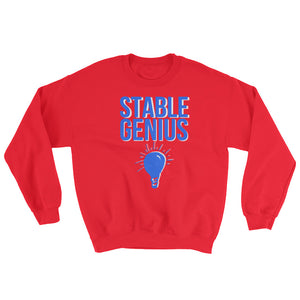 A Very Stable Genius Sweatshirt