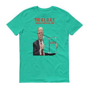 The G.L.O.A.T. Executive Lies Short-Sleeve T-Shirt