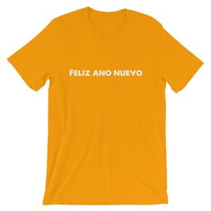Feliz Ano Nuevo Happy New Year Short-Sleeve Unisex T-Shirt