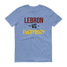 Lebron James Vs. Everybody Short-Sleeve T-Shirt