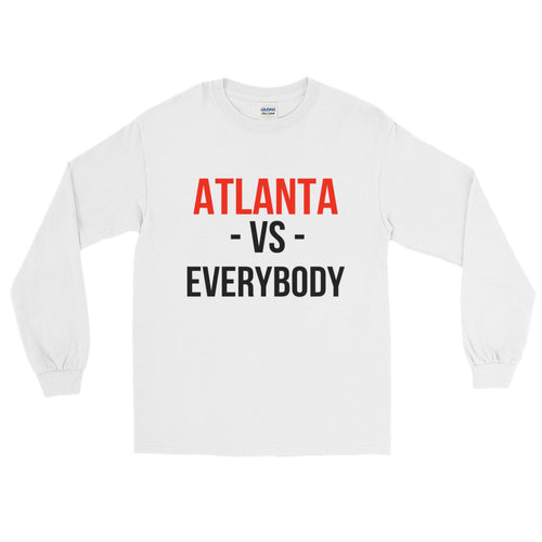ATLANTA vs. EVERYBODY Long Sleeve T-Shirt