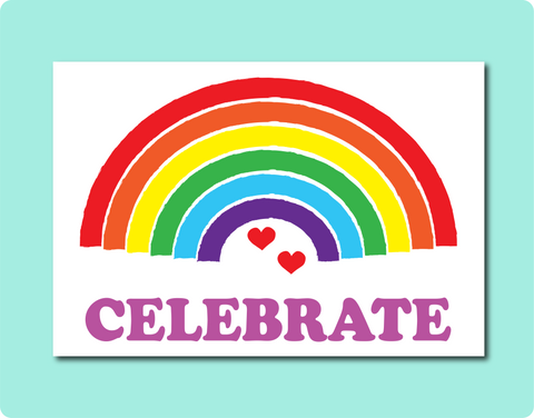Celebrate Rainbow Love Card for Birthday Wedding Engagement Lover's Day LGBT