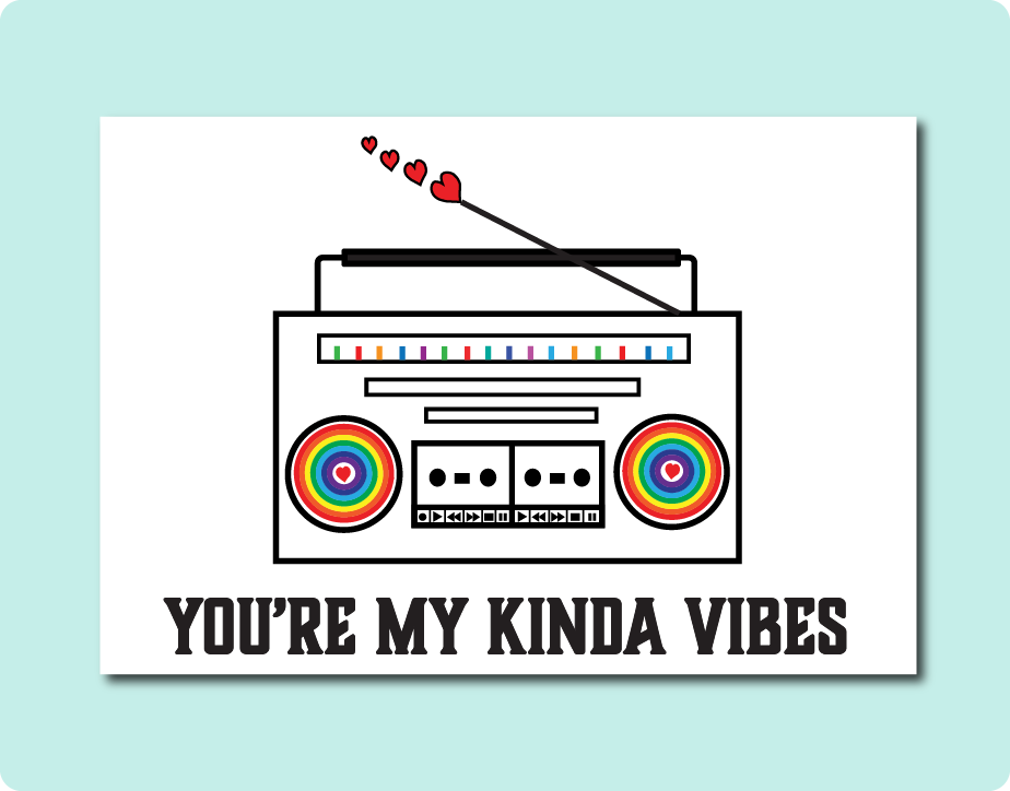 You're My Kinda Vibes Greeting Card