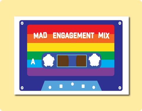 Mad Engagement Mixtape for all the couples saying I Do. LGBT Rainbow Engagement Greeting Card