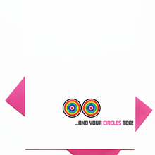Load image into Gallery viewer, I love your Triangle & Circles Card