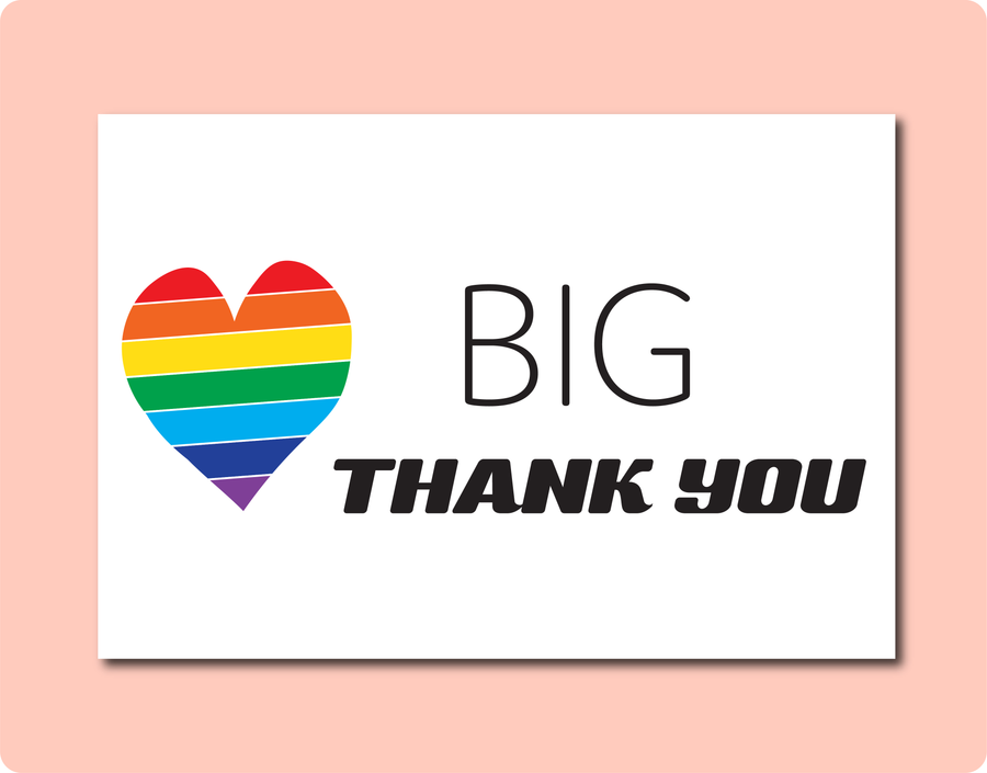 Big Thank You Greeting Card with Big Rainbow Love Heart on side. LGBT Gay Lesbian Grateful Card