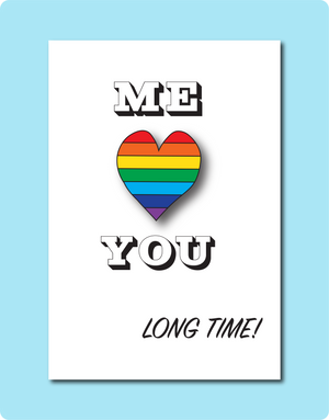 Me Love You Long Time Greeting Card