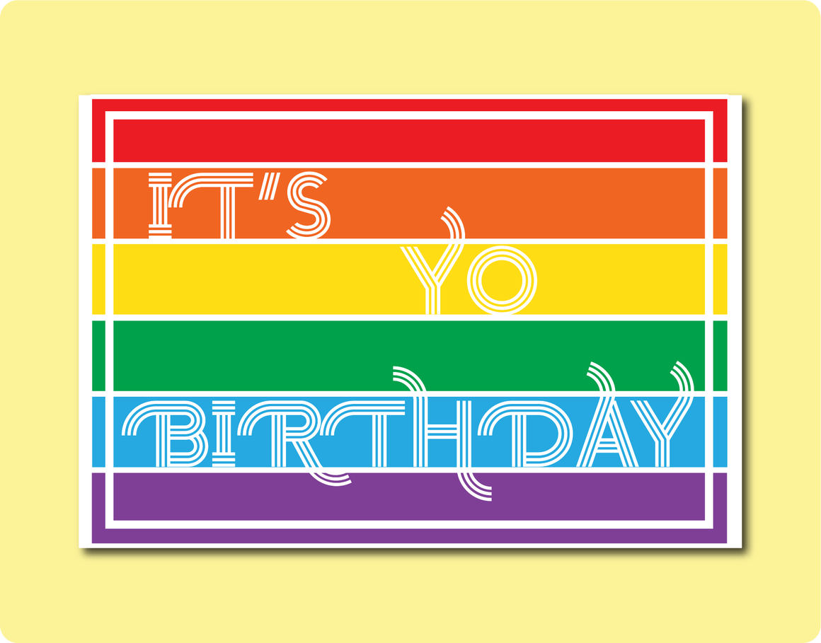It's Yo Birthday Greeting Card | Rainbow Stripes Style Flag with It's Yo Birthday in white cool font.