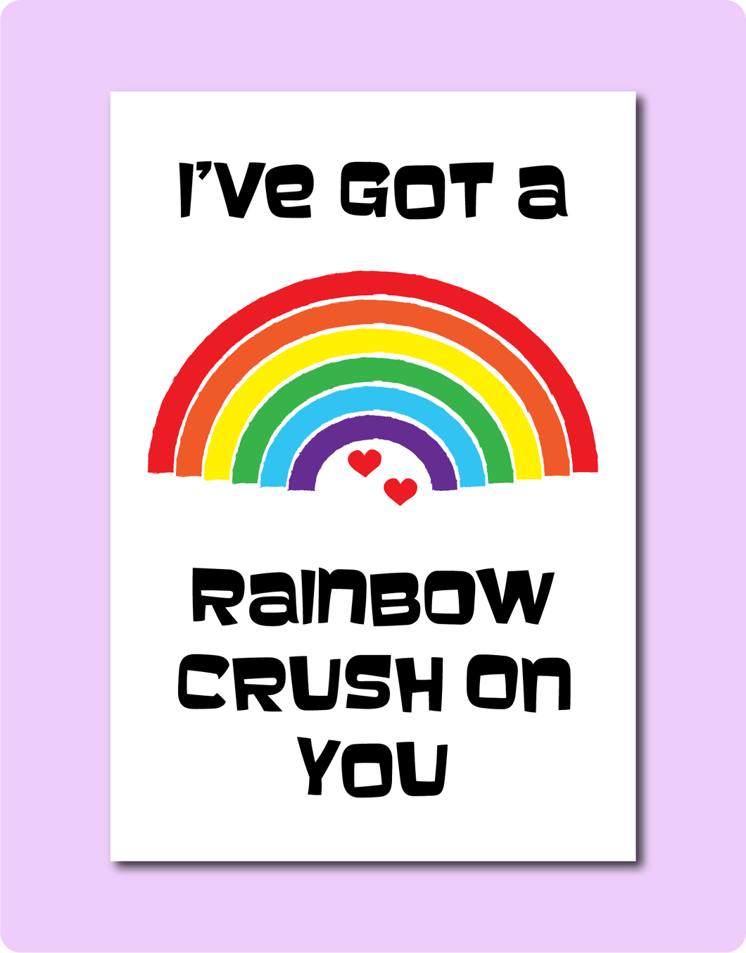 Ive got a Rainbow Crush on you LGBT Love Valentine's Day Greeting Card