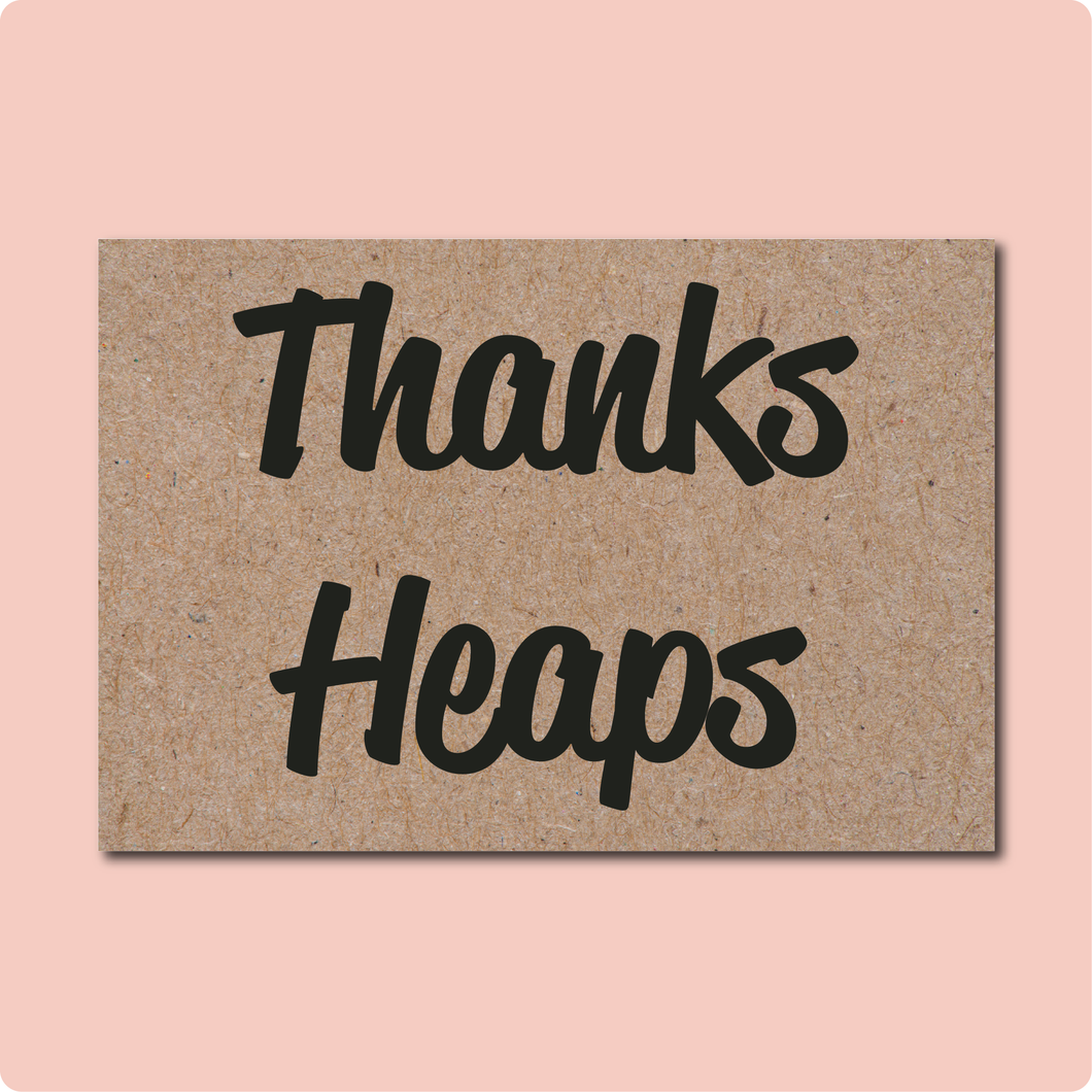 Thank Heaps Greeting Card. Black Font Lettering on Kraft Paper