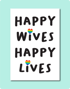Happy Wives Happy Lives Card