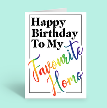 Load image into Gallery viewer, Fav Homo Birthday Card - Lucille Designs X TBP