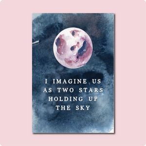 I Imagine Us As Two Stars Card