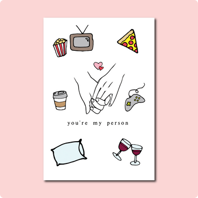 You're My Person Card Collaboration with Courtney Peppernell and Two Brides Presents