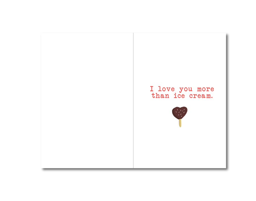 I Love You More Than Ice Cream Card
