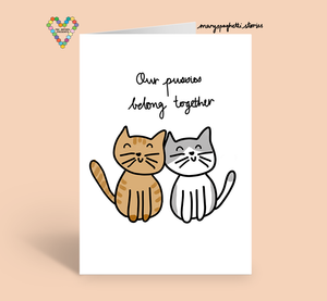 Our Pussies Belong Together Card by Mary Spaghetti Stories x TBP