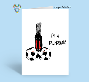 I'm A Ball Breaker Card ~ Mary Spaghetti Stories X TBP Collab