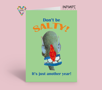 Don't be salty birthday card